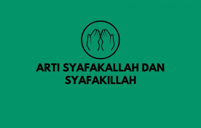 tulisan arab Arti Syafakallah dan Syafakillah